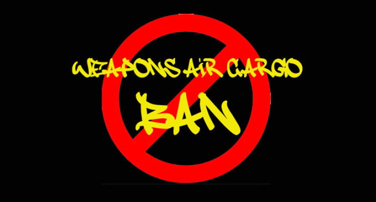 Weapons Air Cargo Ban Call