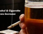 Increase In Alcohol, Cigarette Prices Will Help Stop Abuse