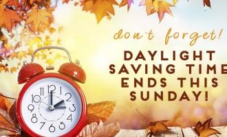Daylight Saving Ends SUNDAY, January 14
