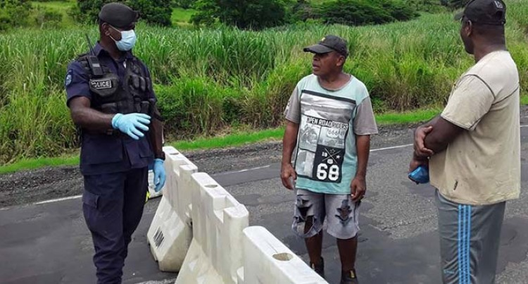 Police Ask For Cooperation At Lautoka Lockdown Areas