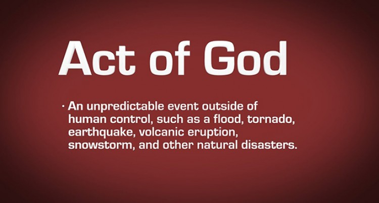 Legal Term 'Act of God' Does NOT Mean That God Is Being Blamed