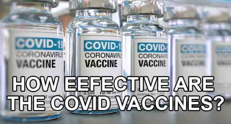 How Effective Are The Covid-19 Vaccines?