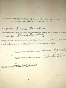 Declaration by the-then chief herald in the vanua of Kuku, Eroni Rokouwe, that Timoci Ramokosoi Jr is the son of Timoci Ramokosoi Sr.