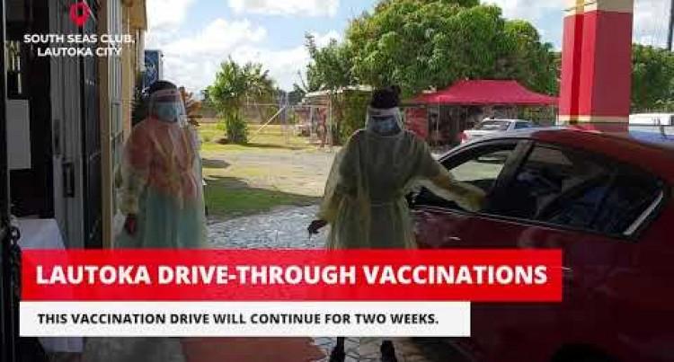 South Seas Club Lautoka, Vaccination Drive-Through